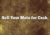 Sell Your Moto for Cash