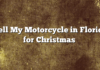 Sell My Motorcycle in Florida for Christmas