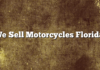 We Sell Motorcycles Florida